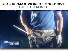 2013 REMAX WORLD LONG DRIVE